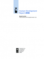 Human Development Report 2006 Beyond scarcity: Power, poverty and the global water crisis