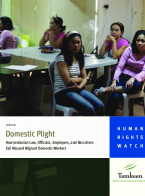 Domestic Plight - How Jordanian Law, Officials, Employers and Recruiters Fail Abused Migrant Domestic Workers