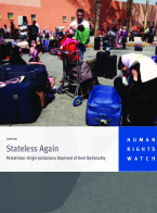 Stateless Again: Palestinian-Origin Jordanians Deprived of their Nationality