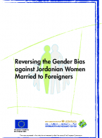 Reversing the Gender Bias against Jordanian Women Married to Non-Jordanians or Foreigners (JWMNJ)