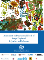 Assessment on Psychosocial Needs of Iraqis Displaced in Jordan and Lebanon