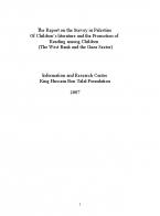The Report of the Survey in Palestine of Children's Literature and the Promotion of Reading Among Children (The West Banks and the Gaze Sector)